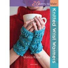 20 to make - Knitted Wrist Warmers
