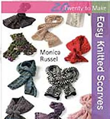Easy Knitted Scarves - Pattern Book